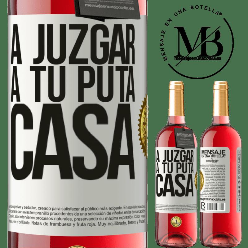 24,95 € Envoi gratuit | Vin rosé Édition ROSÉ Pour juger ta putain de maison Étiquette Blanche. Étiquette personnalisable Vin jeune Récolte 2020 Tempranillo