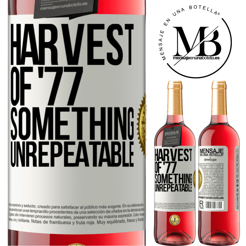 24,95 € Free Shipping   Rosé Wine ROSÉ Edition Harvest of '77, something unrepeatable White Label. Customizable label Young wine Harvest 2020 Tempranillo