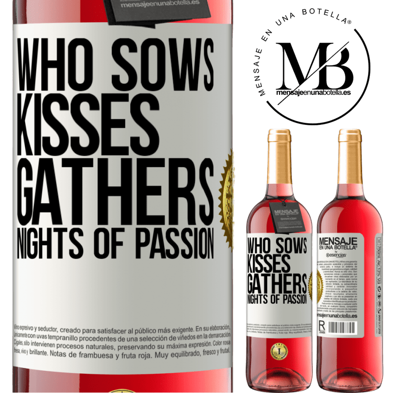 24,95 € Free Shipping   Rosé Wine ROSÉ Edition Who sows kisses, gathers nights of passion White Label. Customizable label Young wine Harvest 2020 Tempranillo