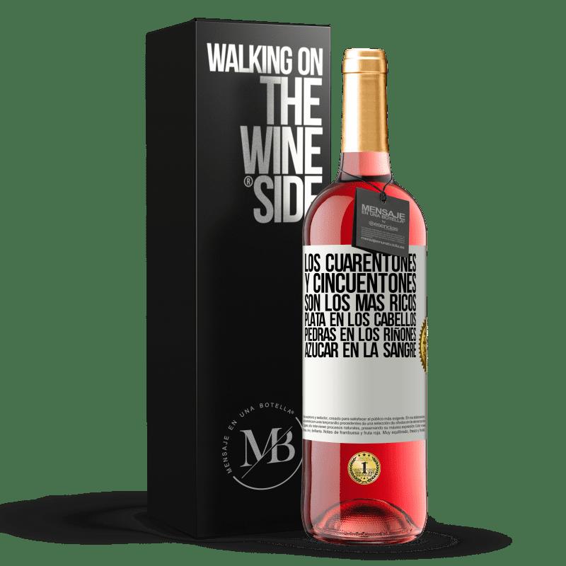 24,95 € Envoi gratuit   Vin rosé Édition ROSÉ Les années quarante et cinquante sont les plus riches. Argent dans les cheveux, calculs rénaux, sucre dans le sang Étiquette Blanche. Étiquette personnalisable Vin jeune Récolte 2020 Tempranillo
