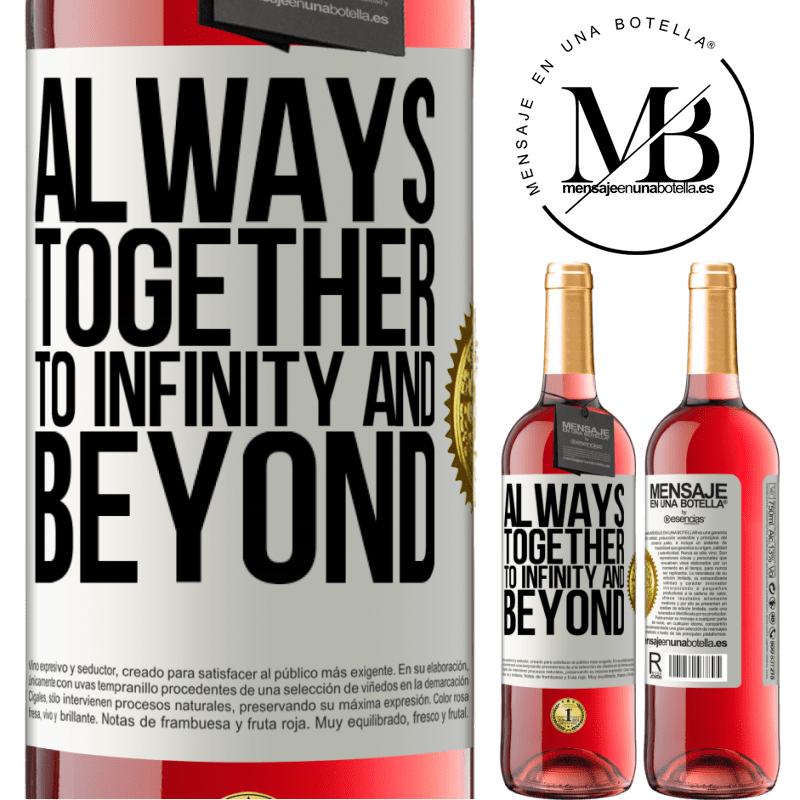 24,95 € Free Shipping | Rosé Wine ROSÉ Edition Always together to infinity and beyond White Label. Customizable label Young wine Harvest 2020 Tempranillo