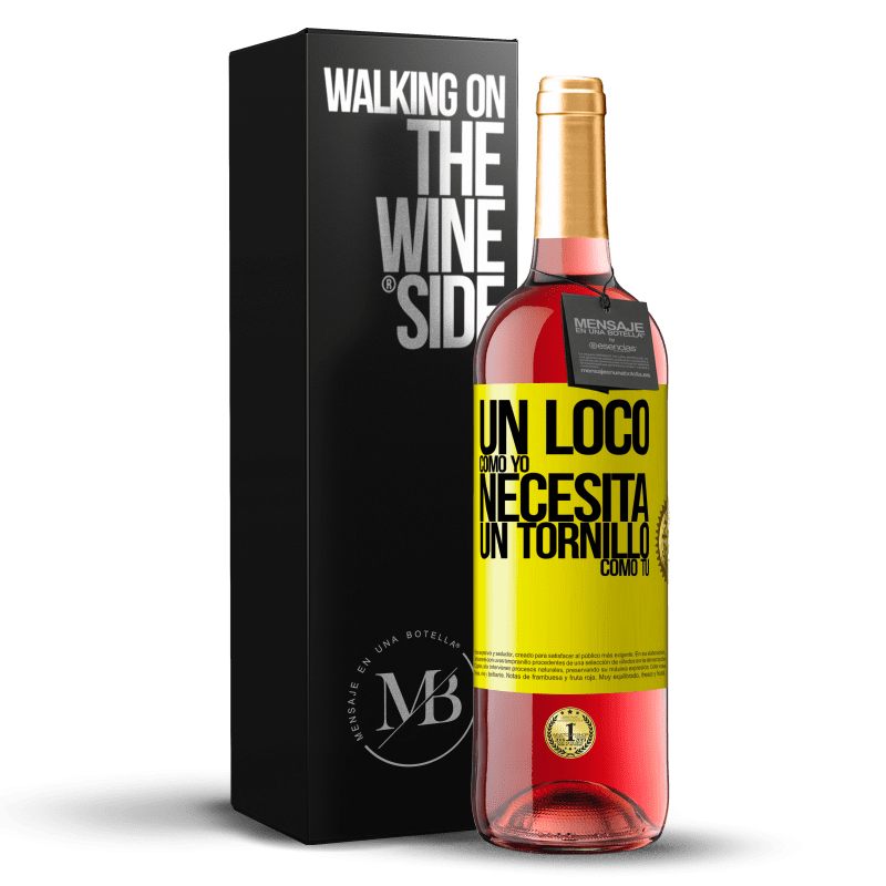 24,95 € Envoi gratuit   Vin rosé Édition ROSÉ Un fou comme moi a besoin d'une vis comme toi Étiquette Jaune. Étiquette personnalisable Vin jeune Récolte 2020 Tempranillo