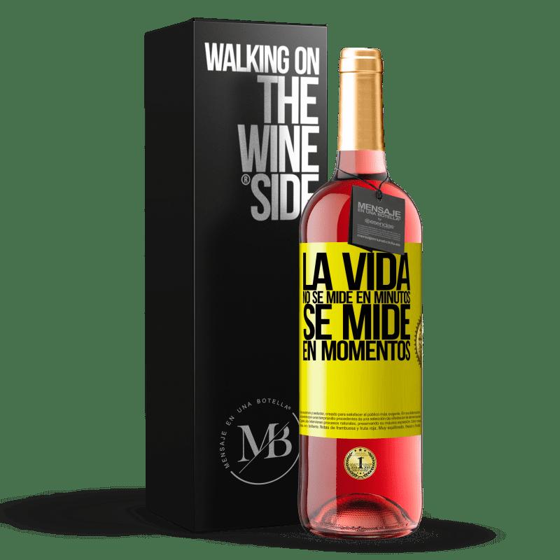 24,95 € Envoi gratuit | Vin rosé Édition ROSÉ La vie ne se mesure pas en minutes, elle se mesure en moments Étiquette Jaune. Étiquette personnalisable Vin jeune Récolte 2020 Tempranillo