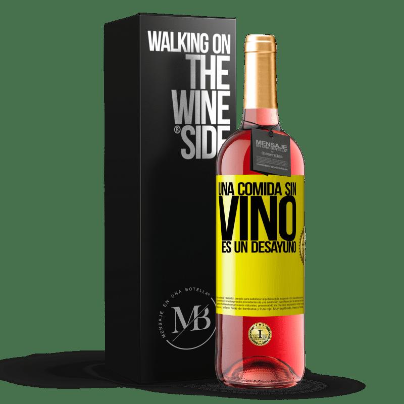 24,95 € Envoi gratuit | Vin rosé Édition ROSÉ Un repas sans vin est un petit déjeuner Étiquette Jaune. Étiquette personnalisable Vin jeune Récolte 2020 Tempranillo
