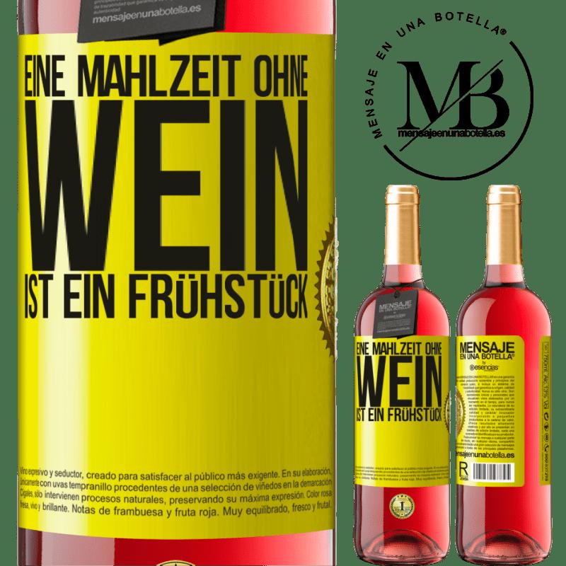 24,95 € Kostenloser Versand | Roséwein ROSÉ Ausgabe Eine Mahlzeit ohne Wein ist ein Frühstück Gelbes Etikett. Anpassbares Etikett Junger Wein Ernte 2020 Tempranillo