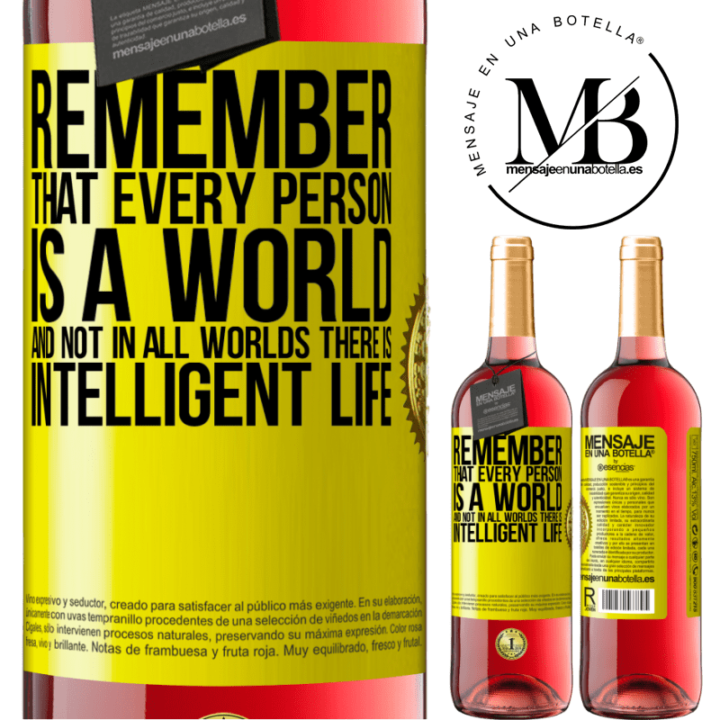 24,95 € Free Shipping | Rosé Wine ROSÉ Edition Remember that every person is a world, and not in all worlds there is intelligent life Yellow Label. Customizable label Young wine Harvest 2020 Tempranillo