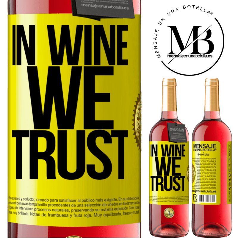 24,95 € Free Shipping | Rosé Wine ROSÉ Edition in wine we trust Yellow Label. Customizable label Young wine Harvest 2020 Tempranillo