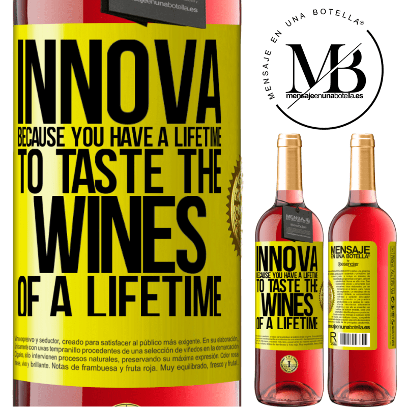 24,95 € Free Shipping | Rosé Wine ROSÉ Edition Innova, because you have a lifetime to taste the wines of a lifetime Yellow Label. Customizable label Young wine Harvest 2020 Tempranillo