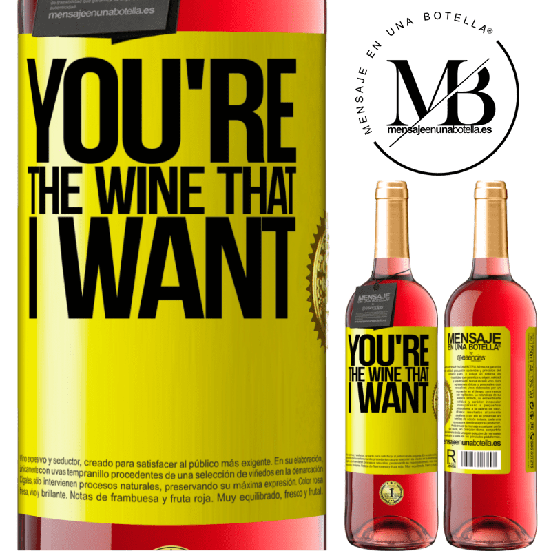 24,95 € Free Shipping | Rosé Wine ROSÉ Edition You're the wine that I want Yellow Label. Customizable label Young wine Harvest 2020 Tempranillo