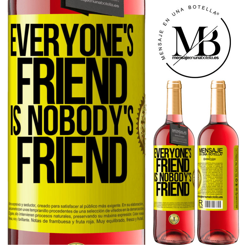 24,95 € Free Shipping | Rosé Wine ROSÉ Edition Everyone's friend is nobody's friend Yellow Label. Customizable label Young wine Harvest 2020 Tempranillo