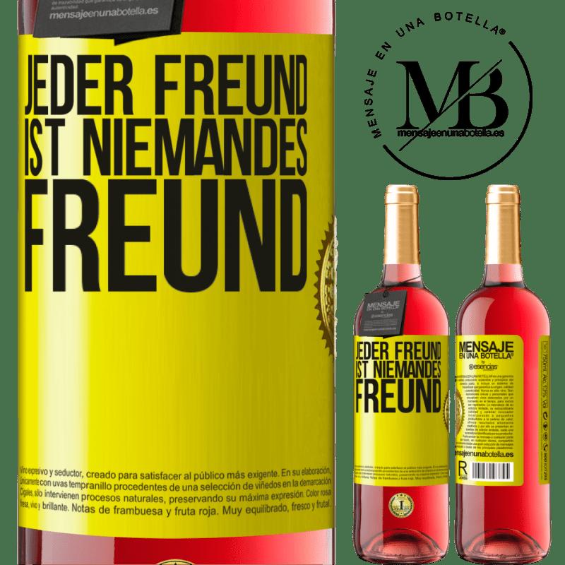 24,95 € Kostenloser Versand | Roséwein ROSÉ Ausgabe Jeder Freund ist niemandes Freund Gelbes Etikett. Anpassbares Etikett Junger Wein Ernte 2020 Tempranillo