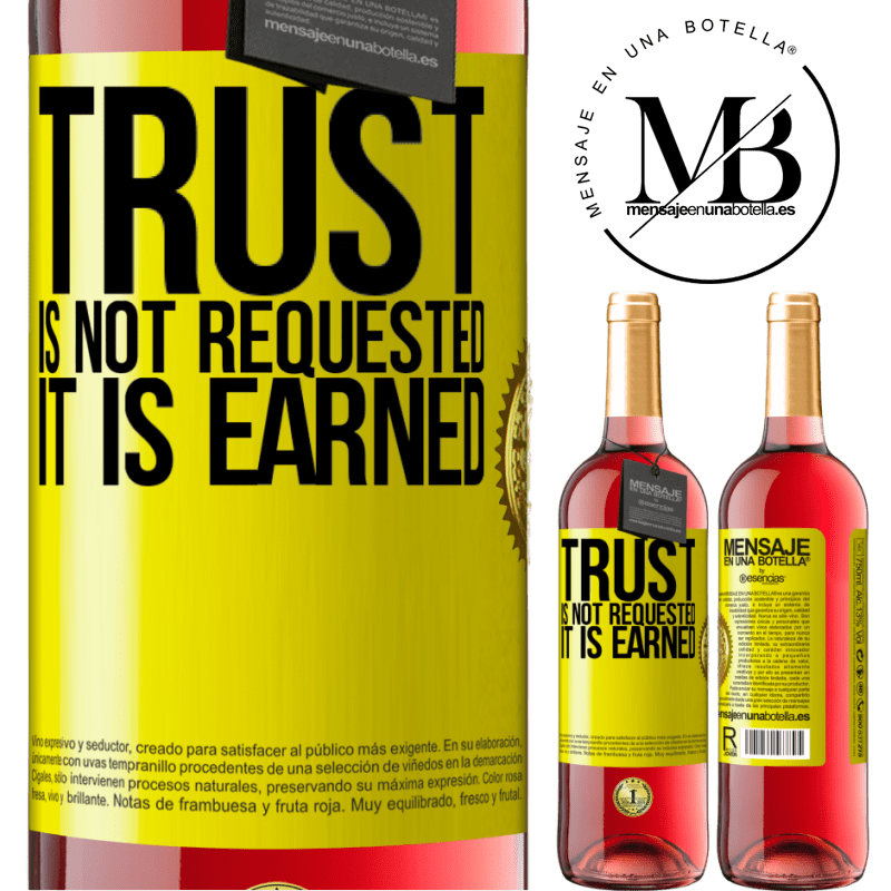 24,95 € Free Shipping | Rosé Wine ROSÉ Edition Trust is not requested, it is earned Yellow Label. Customizable label Young wine Harvest 2020 Tempranillo