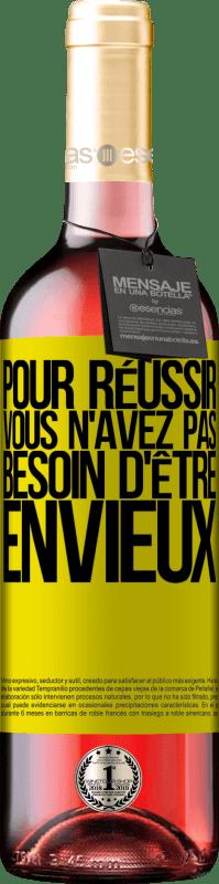 24,95 € Envoi gratuit   Vin rosé Édition ROSÉ Pour réussir, vous n'avez pas besoin d'être envieux Étiquette Jaune. Étiquette personnalisable Vin jeune Récolte 2020 Tempranillo