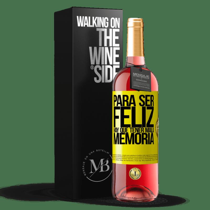 24,95 € Envoi gratuit | Vin rosé Édition ROSÉ Pour être heureux, il faut avoir une mauvaise mémoire Étiquette Jaune. Étiquette personnalisable Vin jeune Récolte 2020 Tempranillo