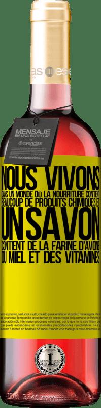 24,95 € Envoi gratuit   Vin rosé Édition ROSÉ Nous vivons dans un monde où la nourriture contient beaucoup de produits chimiques et un savon contient de la farine Étiquette Jaune. Étiquette personnalisable Vin jeune Récolte 2020 Tempranillo