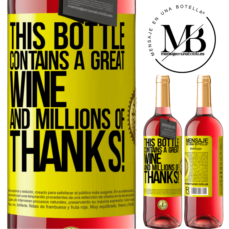 24,95 € Free Shipping | Rosé Wine ROSÉ Edition This bottle contains a great wine and millions of THANKS! Yellow Label. Customizable label Young wine Harvest 2020 Tempranillo
