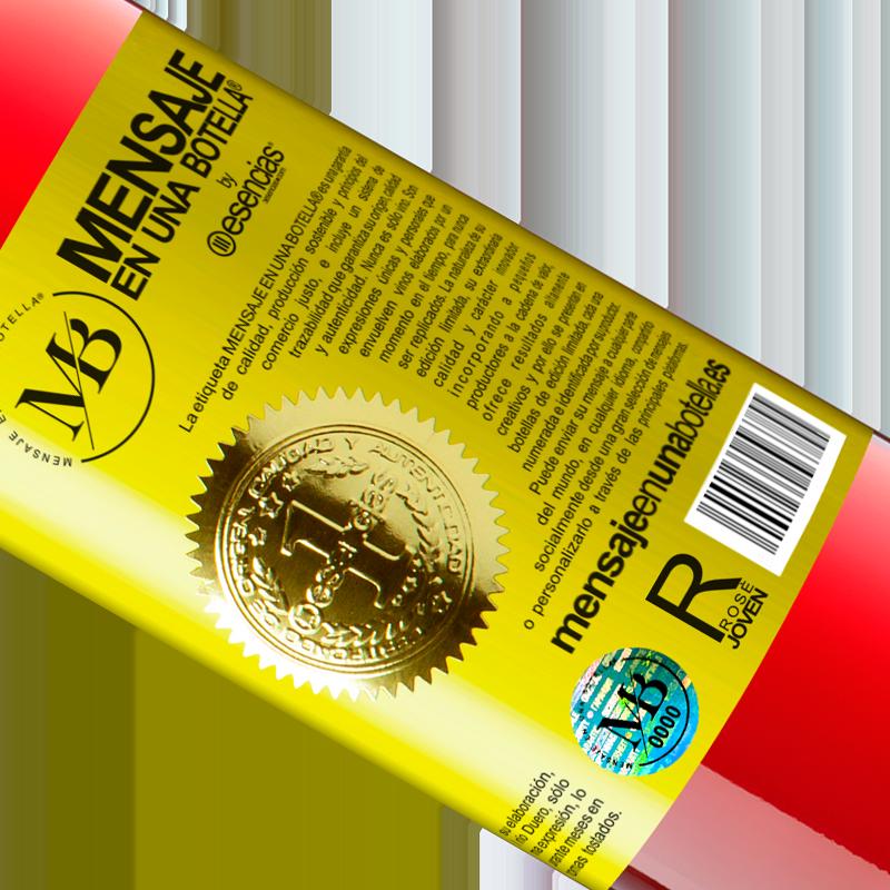 Édition Limitée. «Cette bouteille contient un grand vin et des millions de MERCI!» Édition ROSÉ