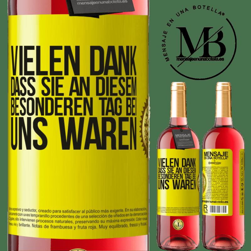 24,95 € Kostenloser Versand | Roséwein ROSÉ Ausgabe Vielen Dank, dass Sie an diesem besonderen Tag bei uns waren Gelbes Etikett. Anpassbares Etikett Junger Wein Ernte 2020 Tempranillo