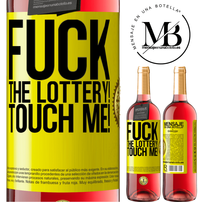 24,95 € Free Shipping   Rosé Wine ROSÉ Edition Fuck the lottery! Touch me! Yellow Label. Customizable label Young wine Harvest 2020 Tempranillo