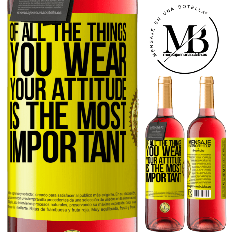 24,95 € Free Shipping | Rosé Wine ROSÉ Edition Of all the things you wear, your attitude is the most important Yellow Label. Customizable label Young wine Harvest 2020 Tempranillo
