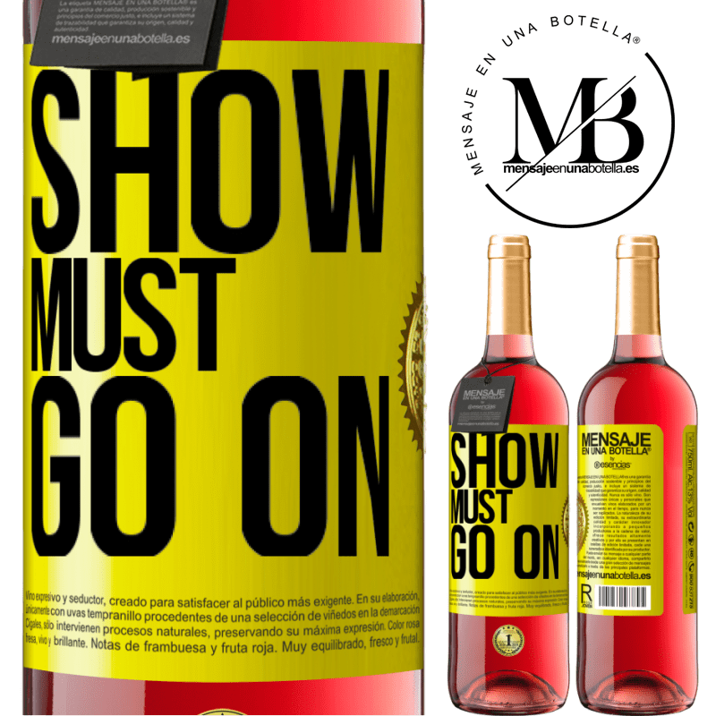 24,95 € Free Shipping   Rosé Wine ROSÉ Edition The show must go on Yellow Label. Customizable label Young wine Harvest 2020 Tempranillo