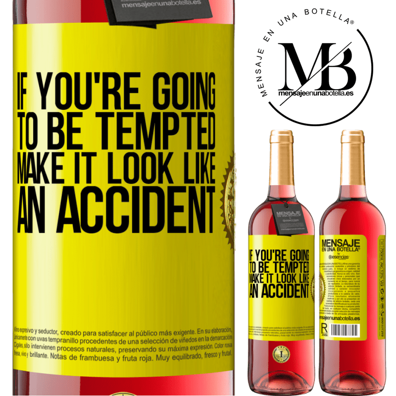 24,95 € Free Shipping   Rosé Wine ROSÉ Edition If you're going to be tempted, make it look like an accident Yellow Label. Customizable label Young wine Harvest 2020 Tempranillo