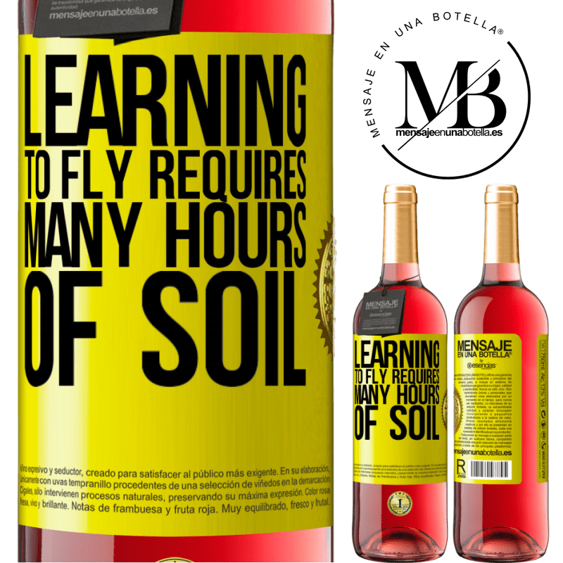 24,95 € Free Shipping | Rosé Wine ROSÉ Edition Learning to fly requires many hours of soil Yellow Label. Customizable label Young wine Harvest 2020 Tempranillo