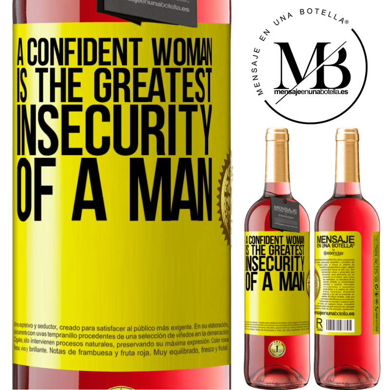 24,95 € Free Shipping | Rosé Wine ROSÉ Edition A confident woman is the greatest insecurity of a man Yellow Label. Customizable label Young wine Harvest 2020 Tempranillo