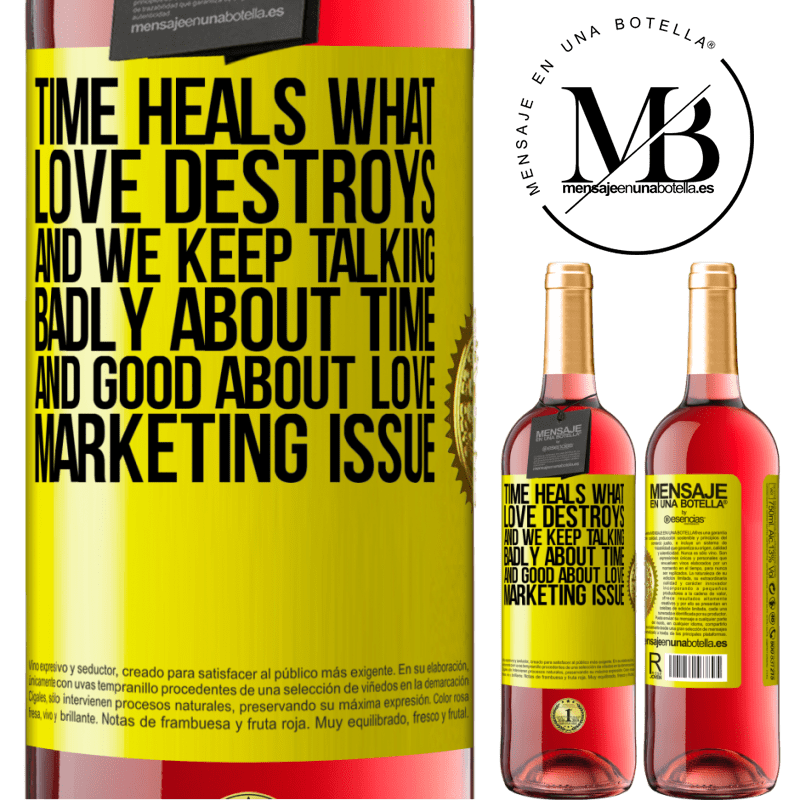 24,95 € Free Shipping | Rosé Wine ROSÉ Edition Time heals what love destroys. And we keep talking badly about time and good about love. Marketing issue Yellow Label. Customizable label Young wine Harvest 2020 Tempranillo