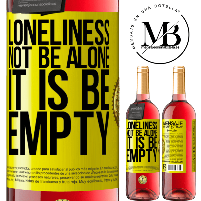 24,95 € Free Shipping | Rosé Wine ROSÉ Edition Loneliness not be alone, it is be empty Yellow Label. Customizable label Young wine Harvest 2020 Tempranillo