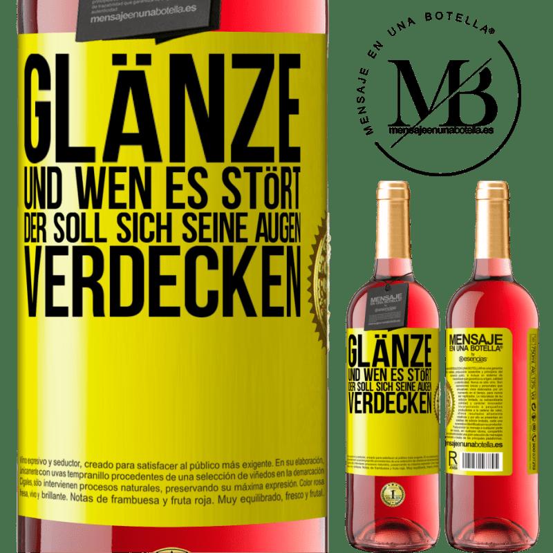 24,95 € Kostenloser Versand | Roséwein ROSÉ Ausgabe Glanz und wer dich stört, verdeckt deine Augen Gelbes Etikett. Anpassbares Etikett Junger Wein Ernte 2020 Tempranillo