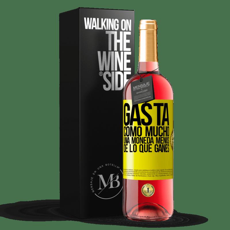 24,95 € Envoi gratuit | Vin rosé Édition ROSÉ Dépensez, tout au plus, une pièce de moins que ce que vous gagnez Étiquette Jaune. Étiquette personnalisable Vin jeune Récolte 2020 Tempranillo