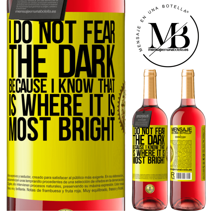 24,95 € Free Shipping   Rosé Wine ROSÉ Edition I do not fear the dark, because I know that is where it is most bright Yellow Label. Customizable label Young wine Harvest 2020 Tempranillo