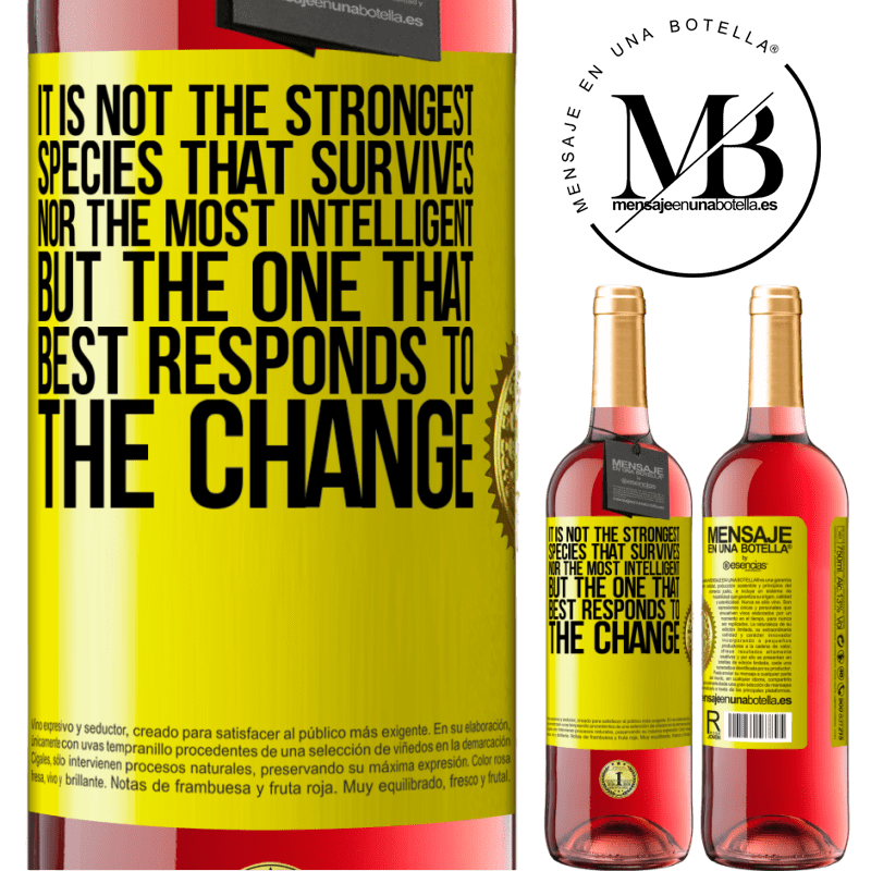 24,95 € Free Shipping | Rosé Wine ROSÉ Edition It is not the strongest species that survives, nor the most intelligent, but the one that best responds to the change Yellow Label. Customizable label Young wine Harvest 2020 Tempranillo