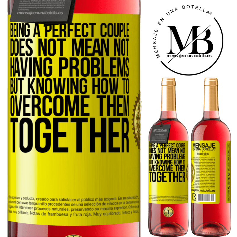 24,95 € Free Shipping | Rosé Wine ROSÉ Edition Being a perfect couple does not mean not having problems, but knowing how to overcome them together Yellow Label. Customizable label Young wine Harvest 2020 Tempranillo