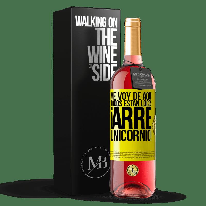 24,95 € Envoi gratuit   Vin rosé Édition ROSÉ Je pars d'ici, tout le monde est fou! Licorne! Étiquette Jaune. Étiquette personnalisable Vin jeune Récolte 2020 Tempranillo