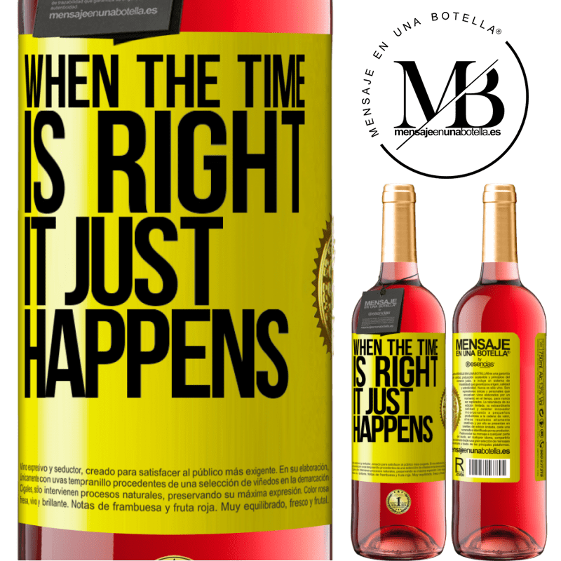 24,95 € Free Shipping | Rosé Wine ROSÉ Edition When the time is right, it just happens Yellow Label. Customizable label Young wine Harvest 2020 Tempranillo