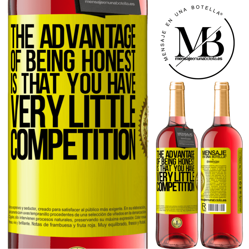 24,95 € Free Shipping   Rosé Wine ROSÉ Edition The advantage of being honest is that you have very little competition Yellow Label. Customizable label Young wine Harvest 2020 Tempranillo