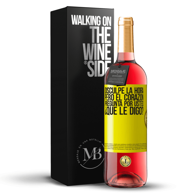 24,95 € Envoi gratuit   Vin rosé Édition ROSÉ Désolé pour le temps, mais le cœur vous demande. Qu'est-ce que je lui dis? Étiquette Jaune. Étiquette personnalisable Vin jeune Récolte 2020 Tempranillo