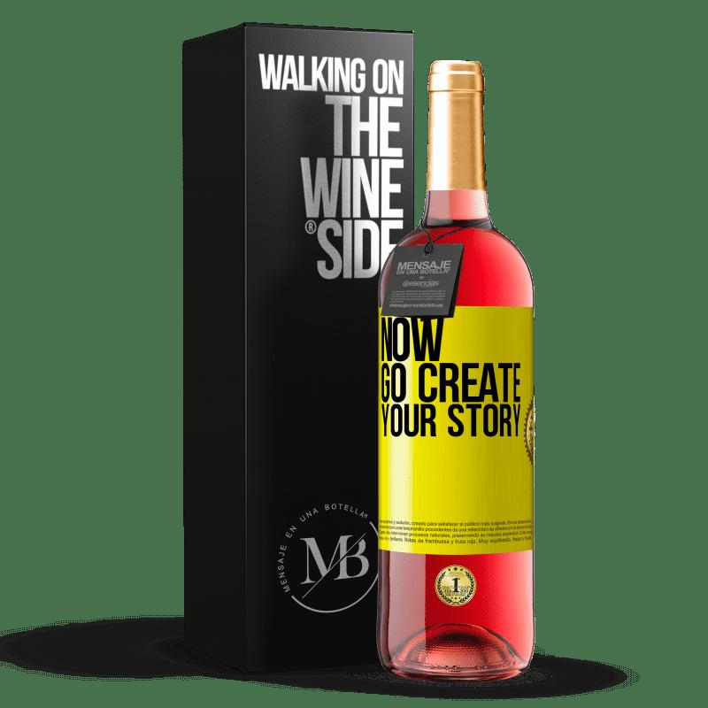 24,95 € Envoi gratuit   Vin rosé Édition ROSÉ Now, go create your story Étiquette Jaune. Étiquette personnalisable Vin jeune Récolte 2020 Tempranillo
