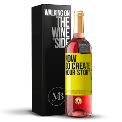 «Now, go create your story» Édition ROSÉ