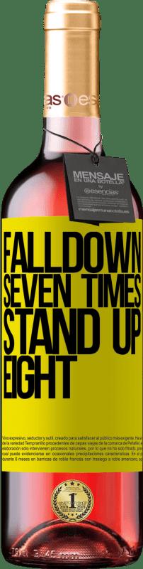 24,95 € Envoi gratuit | Vin rosé Édition ROSÉ Falldown seven times. Stand up eight Étiquette Jaune. Étiquette personnalisable Vin jeune Récolte 2020 Tempranillo