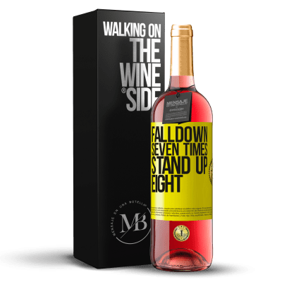 «Falldown seven times. Stand up eight» Édition ROSÉ