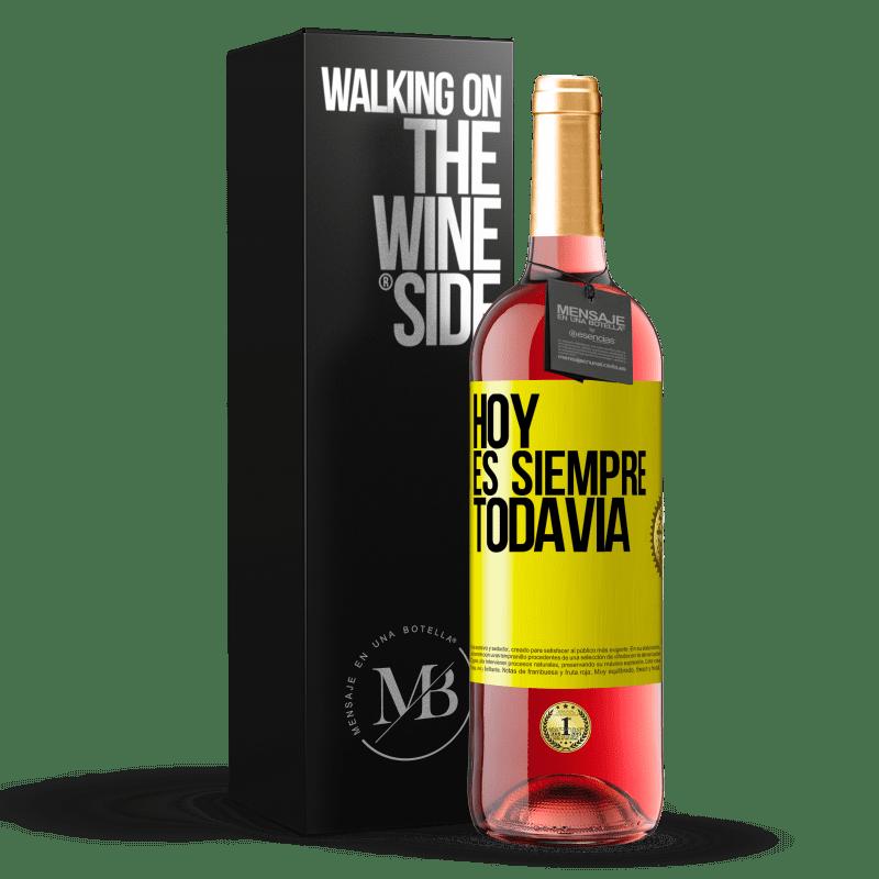 24,95 € Envoi gratuit | Vin rosé Édition ROSÉ Aujourd'hui est toujours encore Étiquette Jaune. Étiquette personnalisable Vin jeune Récolte 2020 Tempranillo