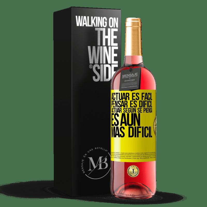 24,95 € Envoi gratuit | Vin rosé Édition ROSÉ Agir est facile, penser est difficile. Agir comme vous le pensez est encore plus difficile Étiquette Jaune. Étiquette personnalisable Vin jeune Récolte 2020 Tempranillo