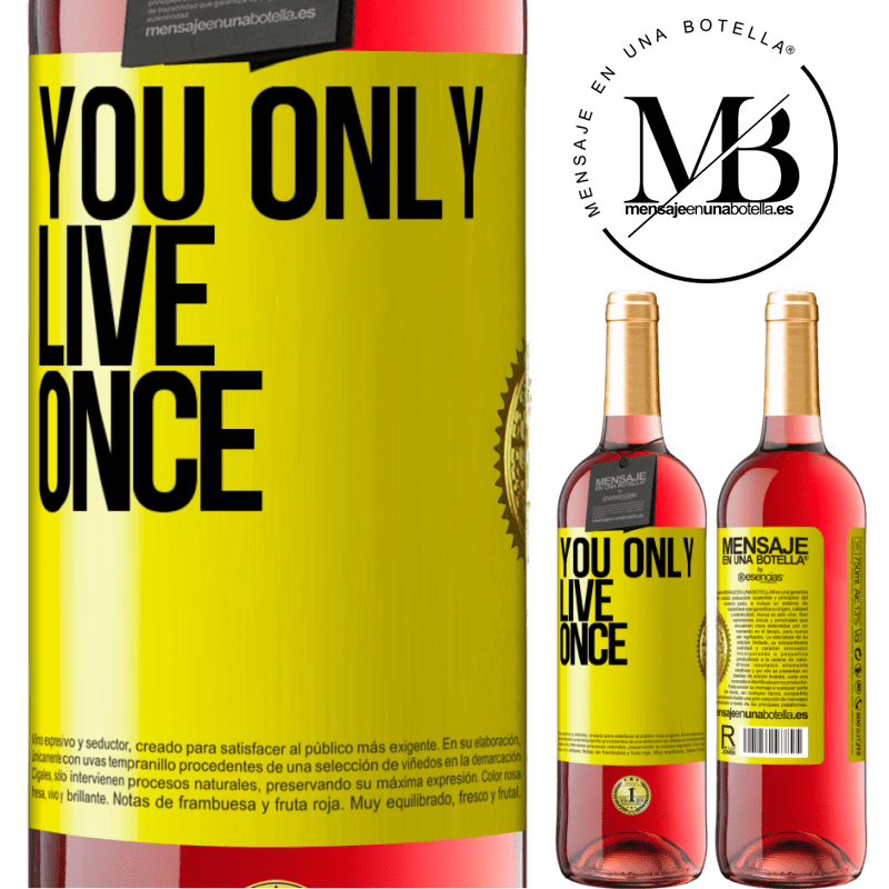 24,95 € Free Shipping | Rosé Wine ROSÉ Edition You only live once Yellow Label. Customizable label Young wine Harvest 2020 Tempranillo