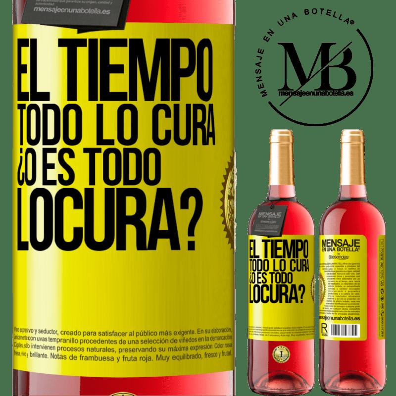 24,95 € Free Shipping   Rosé Wine ROSÉ Edition El tiempo todo lo cura, ¿o es todo locura? Yellow Label. Customizable label Young wine Harvest 2020 Tempranillo
