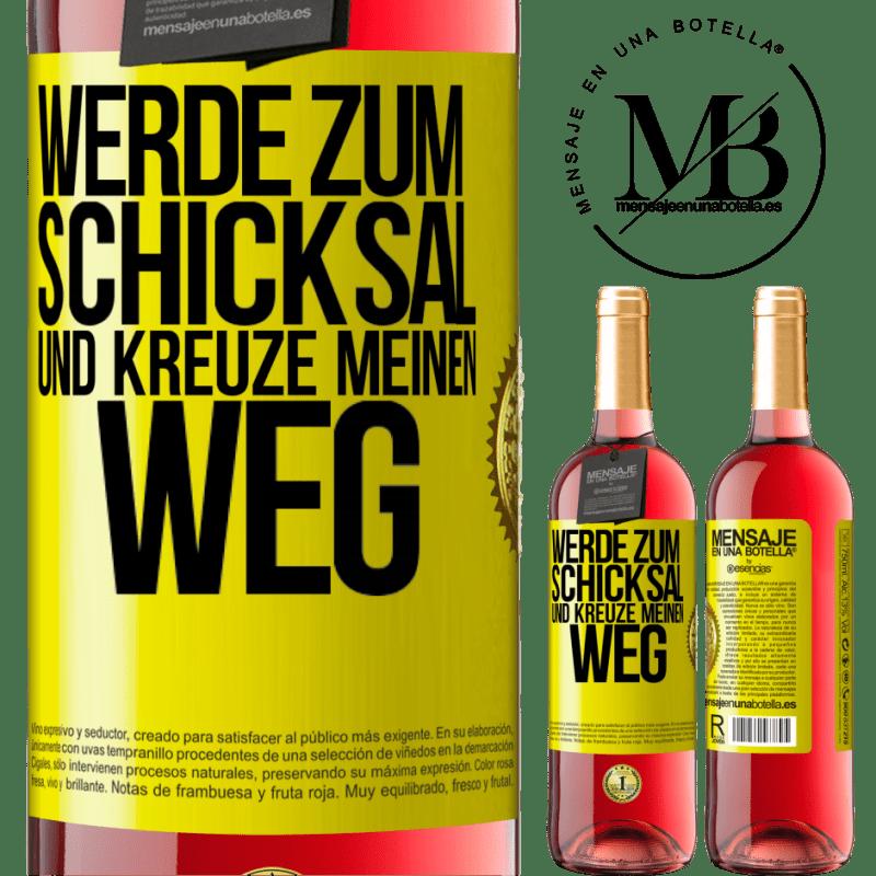 24,95 € Kostenloser Versand | Roséwein ROSÉ Ausgabe Werde zum Schicksal und kreuze mich Gelbes Etikett. Anpassbares Etikett Junger Wein Ernte 2020 Tempranillo