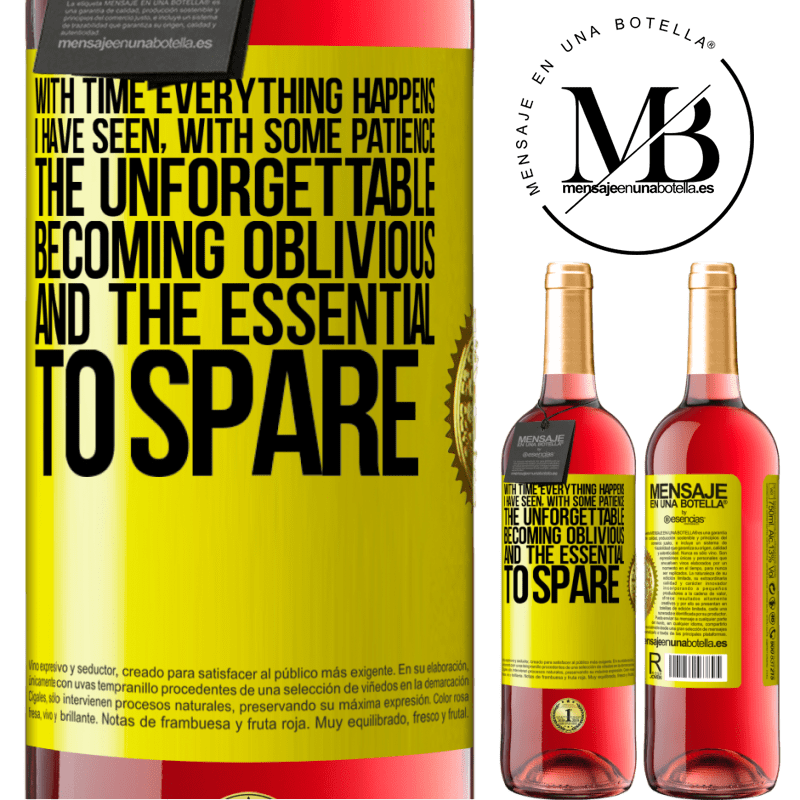 24,95 € Free Shipping | Rosé Wine ROSÉ Edition With time everything happens. I have seen, with some patience, the unforgettable becoming oblivious, and the essential to Yellow Label. Customizable label Young wine Harvest 2020 Tempranillo