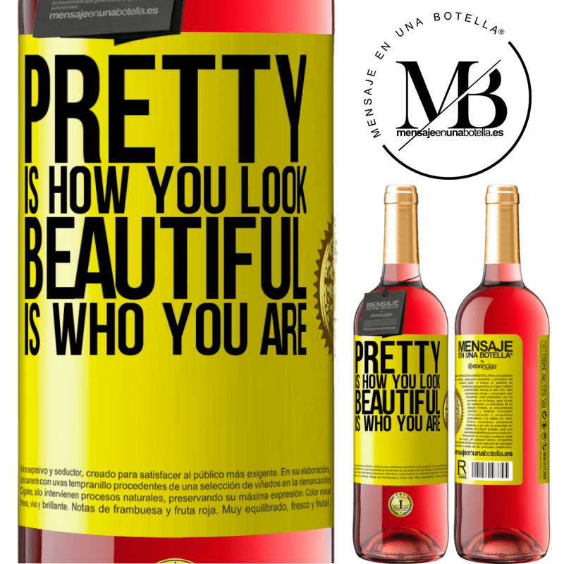 24,95 € Free Shipping   Rosé Wine ROSÉ Edition Pretty is how you look, beautiful is who you are Yellow Label. Customizable label Young wine Harvest 2020 Tempranillo